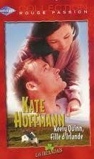 Keely Quinn, fille dIrlande (Les Irlandais, #4)  by  Kate Hoffmann