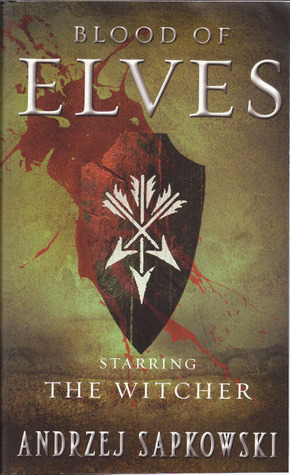 The Blood of Elves. The Last Wish. Andrzej Sapkowski