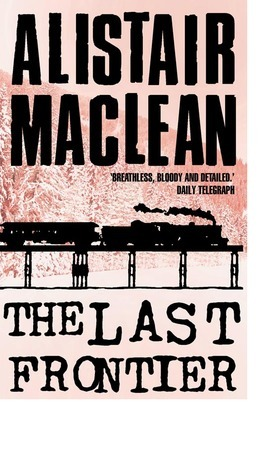 The Last Frontier Alistair MacLean