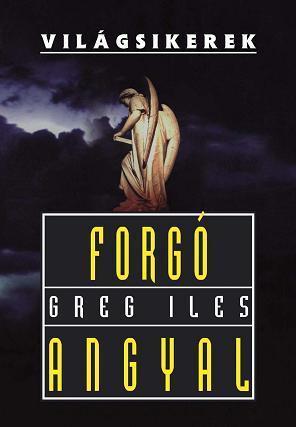 Forgó angyal (Penn Cage #2) Greg Iles