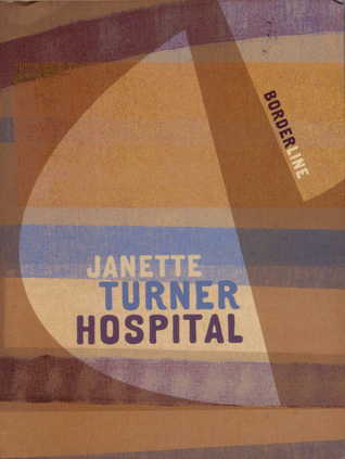 Borderline Janette Turner Hospital