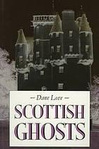 Scottish Ghosts  by  Dane Love