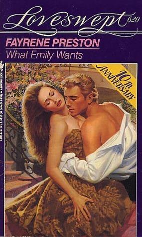 What Emily Wants  by  Fayrene Preston