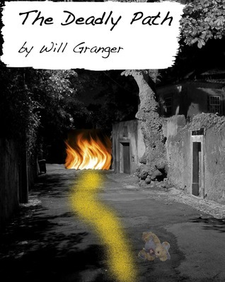 The Deadly Path Will Granger