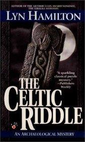 The Celtic Riddle (Lara McClintoch Archeological Mystery, #4)  by  Lyn Hamilton