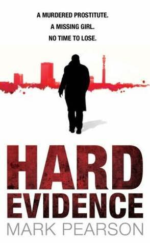 Hard Evidence (DI Jack Delaney, #1)  by  Mark Pearson