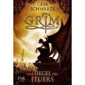 Das Siegel des Feuers (Grim, #1)  by  Gesa Schwartz