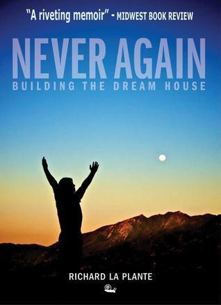 Never Again  by  Richard La Plante