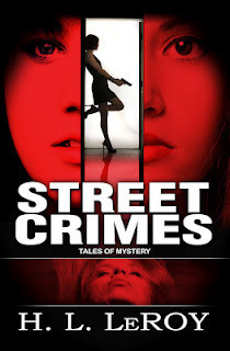 Street Crimes  by  H.L. LeRoy