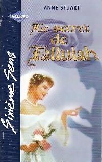 Le Secret de Tallulah Anne Stuart