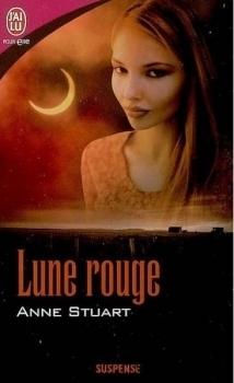 Lune Rouge Anne Stuart
