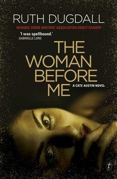 Woman Before Me (Cate Austin, #1)  by  Ruth Dugdall