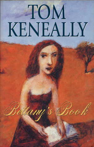 Bettanys Book  by  Tom Keneally