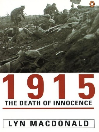 1915: The Death Of Innocence Lyn Macdonald