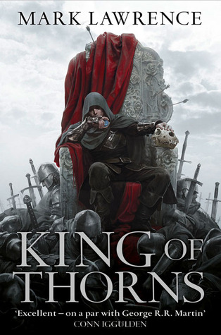 King of Thorns (The Broken Empire, #2)  by  Mark  Lawrence