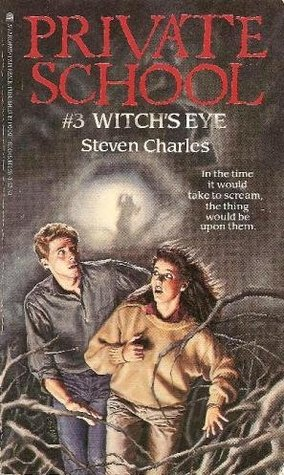 The Witches Eye (Private School, No 3)  by  Steven Charles