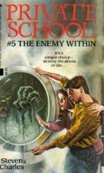 The Enemy Within (Private School #5)  by  Steven Charles