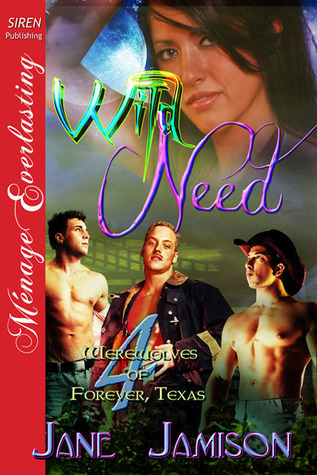 Wild Need (Werewolves of Forever, Texas #4) Jane Jamison
