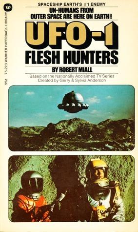 UFO 1: Flesh Hunters Robert Miall