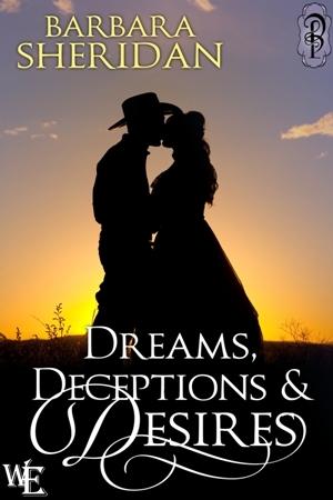 Dreams, Deceptions & Desires Barbara Sheridan
