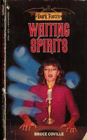 Waiting Spirits (Dark Forces #11) Bruce Coville