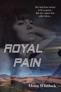 Royal Pain  by  Mona Whitlock