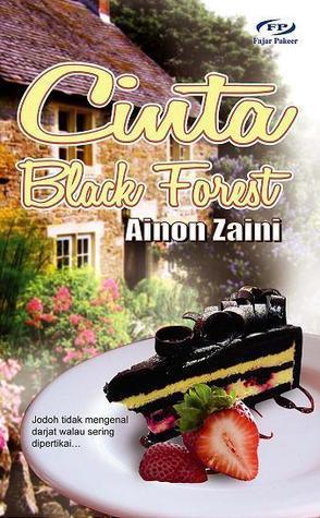 Cinta Black Forest Ainon Zaini