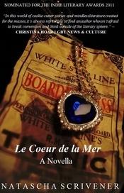 Le Coeur de la Mer  by  Natascha Scrivener
