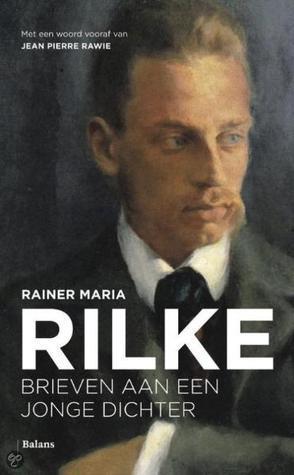 Brieven aan een jonge dichter Rainer Maria Rilke
