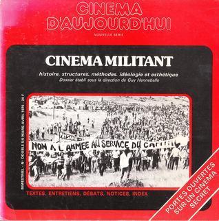 Cinéma Militant. Histoire, structures, méthodes, idéologie et esthétique.  by  Guy Hennebelle