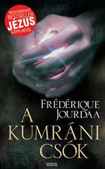A kumráni csók  by  Frédérique Jourdaa