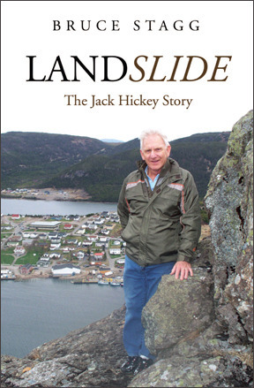 Landslide: The Jack Hickey Story  by  Bruce Stagg