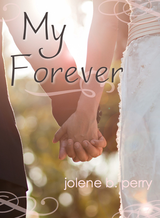 My Forever (Next Door Boys #3)  by  Jolene Betty Perry