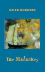 The Malarkey  by  Helen Dunmore