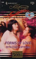 Forms Of Love (Harlequin Temptation, #500)  by  Rita Clay Estrada