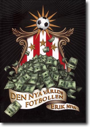 Den nya världsfotbollen  by  Erik Niva