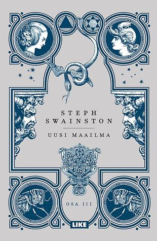 Uusi maailma (Fourlands, #3) Steph Swainston