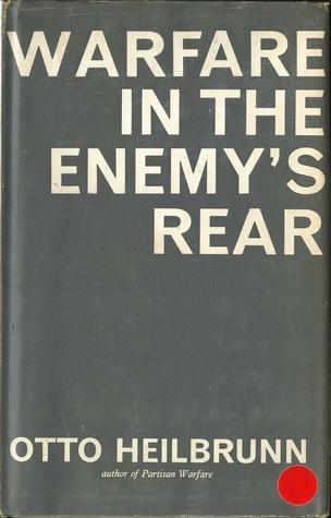 Warfare In The Enemys Rear  by  Otto Heilbrunn