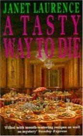 A Tasty Way to Die (Darina Lisle, #2) Janet Laurence