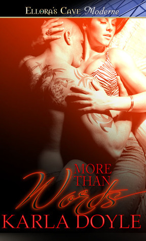 More Than Words  by  Karla Doyle