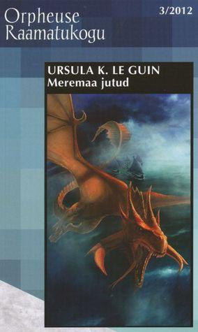 Meremaa jutud Ursula K. Le Guin