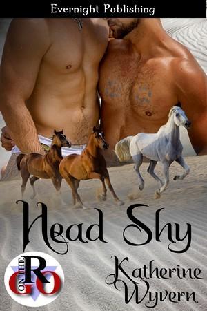 Head Shy  by  Katherine Wyvern