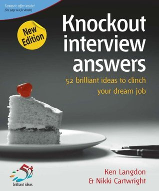 Perfect Interviews: How to Breeze Into Your Perfect Job Ken Langdon