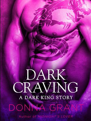 Dark Craving (Dark Kings, #0.1) Donna Grant