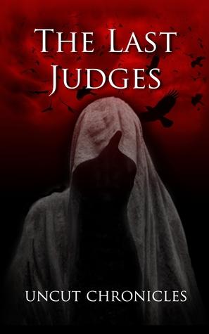 The Last Judges:  Uncut Chronicles Jedi Gong