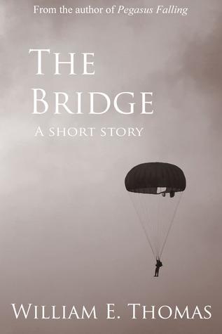 The Bridge William E. Thomas