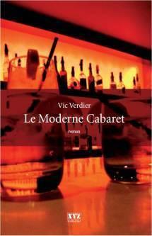 Le Moderne cabaret  by  Vic Verdier