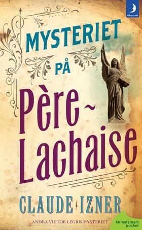 Mysteriet på Père-Lachaise Claude Izner