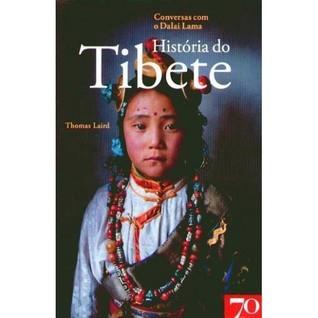 História do Tibete, Conversas com o Dalai Lama  by  Thomas Laird