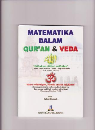Matematika Dalam Quran & Veda  by  Fahmi Hamzah